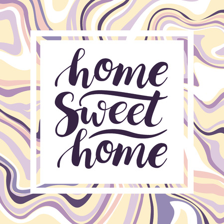housewarming: Home Sweet Home. Vector conceptual handwritten phrase. Calligraphic quote. Marbling abstract background.Vector illustration for housewarming posters, banners, cards Illustration