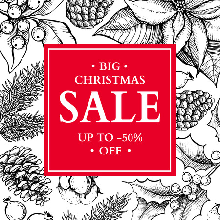 fir cone: Christmas sale banner. Hand drawn vector holiday illustration with holly, mistletoe, poinsettia, fir, pine cone. Xmas vintage engraved wreath. Great for voucher, coupon, card, offer, seasonal discount Illustration