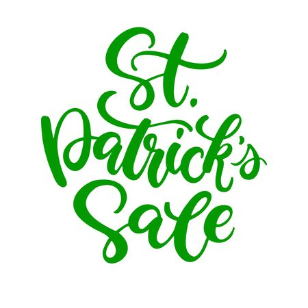 St. Patricks Day Sale lettering. Vector green holiday discount poster. Isolated sign on white background. Great for greeting card, poster, label, sticker, offer