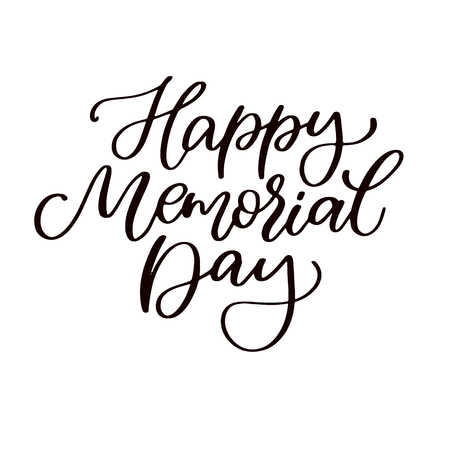 Memorial day vector hand lettering. American national holiday quote.