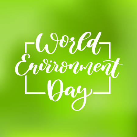 World environment day vector hand lettering. Holiday typography. Illustration