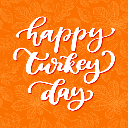 Thanksgiving day vector card with handwritten lettering. Decorative typography holiday illustration with autumn leaved background. Great for banner, poster, greeting card, sale, flyer or coupon Ilustrace