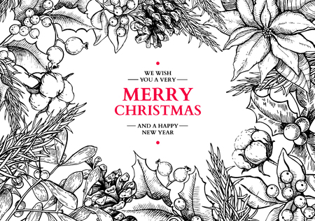 Christmas frame card.Vector hand drawn illustration with holly, mistletoe, poinsettia, pine cone, cotton, fir tree . Engraved traditional xmas decoration element. Great for greeting and invitation card, holiday banner