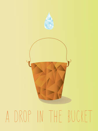 In ocean of our lives, a drop in the bucket is usually what we get   Illustration