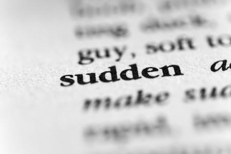 unanticipated: Sudden
