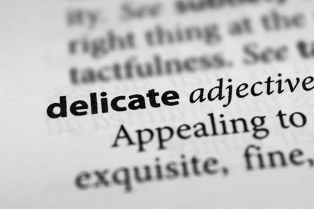 sickly: Delicate