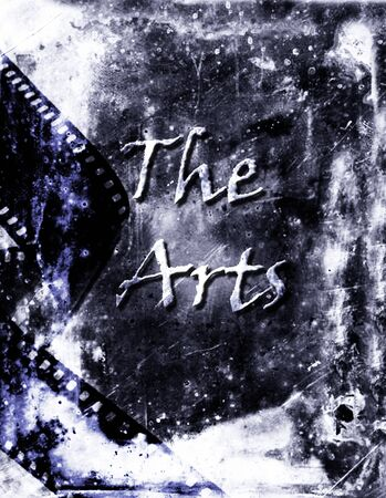 movie poster: Poster of the arts with grunge background and film for movie or cinema