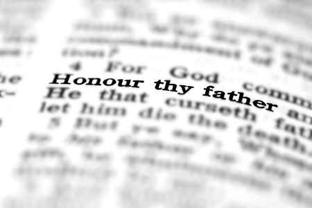 reverence: Detail closeup of New Testament Scripture quote Honor Thy Father