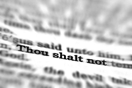 new testament: Detail closeup of New Testament Scripture quote Thou Shalt Not