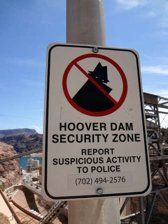 Hoover Dam Security Zone - Sign displayed outside dam facility.