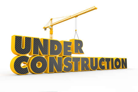 under construction: Tower crane building a 3D yellow grey Under Construction text