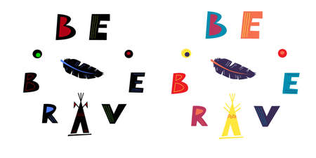 Be brave - motivating phrase written around a circle. Hand-drawn lettering and bird feather