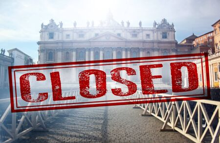 Vatican closed by a ministerial decree in order to counter the spread of Coronavirus.