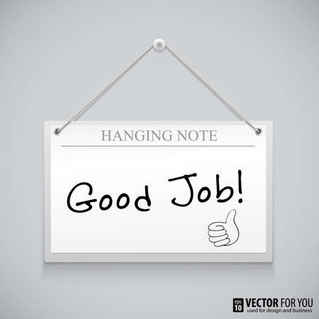 Hanging note board with text, writed Good Job Vector