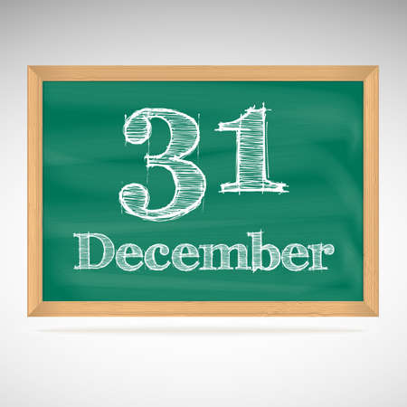 31: December 31, day calendar, school board, date Illustration