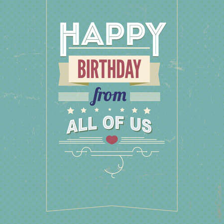 birthday card: Vintage retro happy birthday card, with fonts, grunge frame Illustration