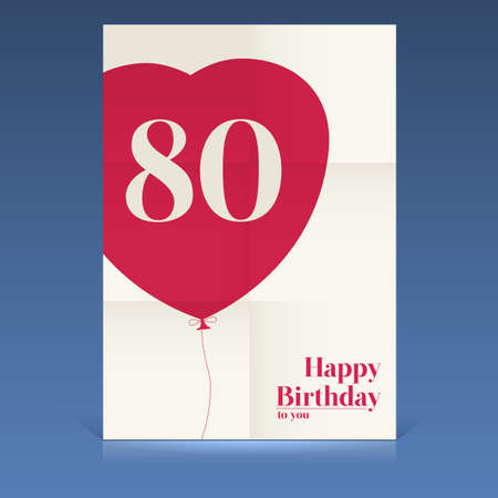 Happy birthday poster,eighty yeas old, greeting card. Illustration