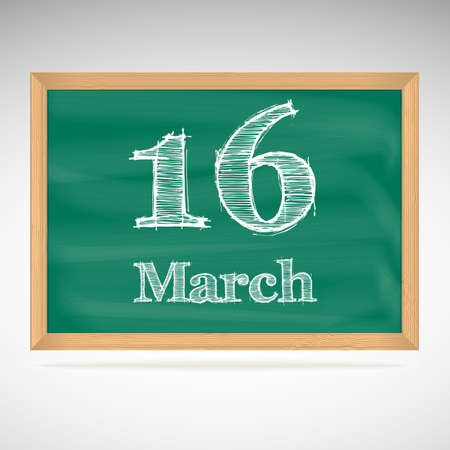 16: March 16, day calendar, school board, date