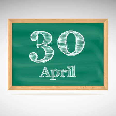 30: April 30, day calendar, school board, date Illustration
