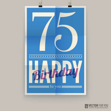 Happy birthday poster, card, seventy-five years old.  Illustration