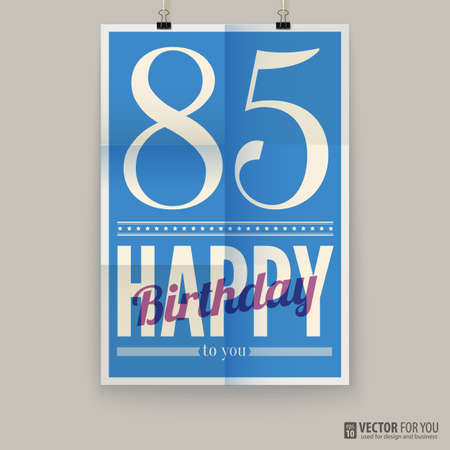 Happy birthday poster, card, eighty-five  years old.  Vector