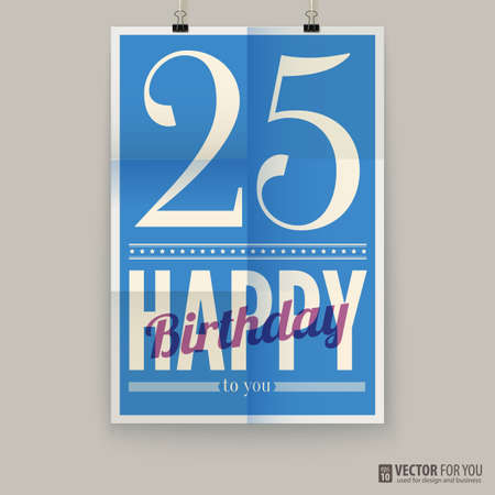 Happy birthday poster, card. twenty-five years old.
