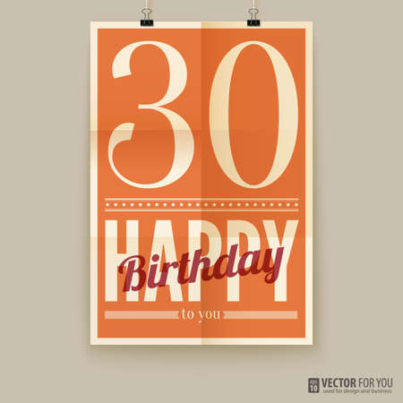 Happy birthday poster, card, thirty years old.   Vector