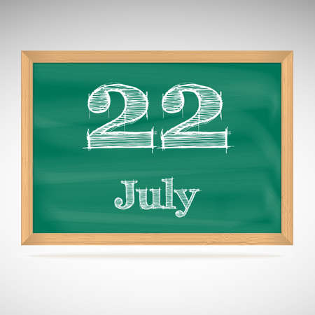 July 22, inscription in chalk on a blackboard, day calendar, school board, date Vector