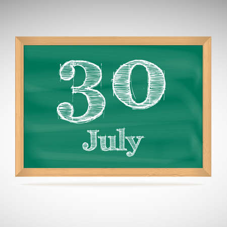 July 30, inscription in chalk on a blackboard, day calendar, school board, date Vector