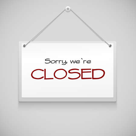 Closed sign board hanging on the white wall. Vector illustration Vectores