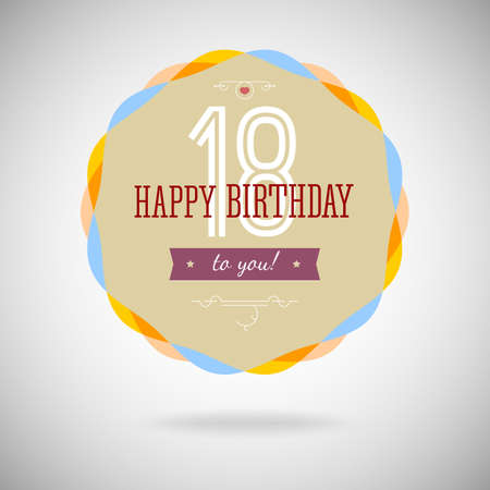 eighteenth: Congratulatory badge for the eighteenth. 18 years happy birthday. Congratulatory sign for anniversary. Vintage vector typography.