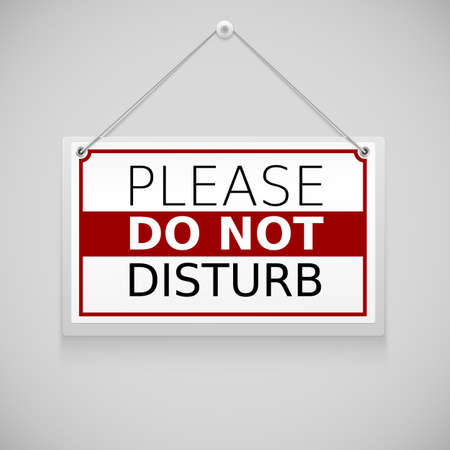 disturbing: Please do not disturb, sign hanging on the wall Illustration