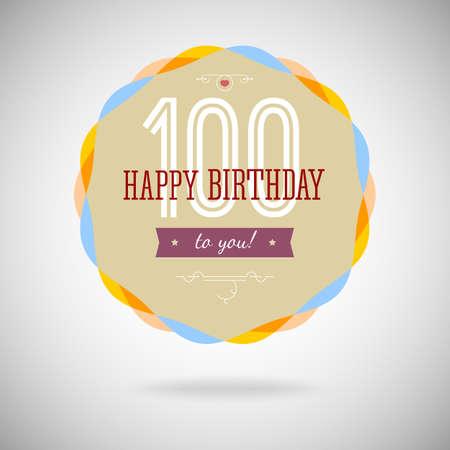 congratulatory: Congratulatory badge for the centenary. 100 years happy birthday. Congratulatory sign for anniversary. Vintage vector typography.