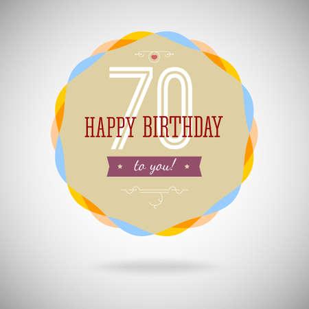 congratulatory: Congratulatory badge for the septuagenary. 70 years happy birthday. Congratulatory sign for anniversary. Vintage vector typography.