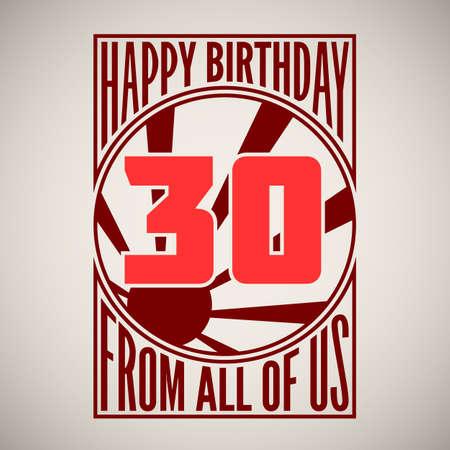 thirty: Retro poster. Birthday greeting, thirty years, banner.