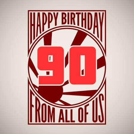 ninety: Retro poster. Birthday greeting, ninety years, banner.