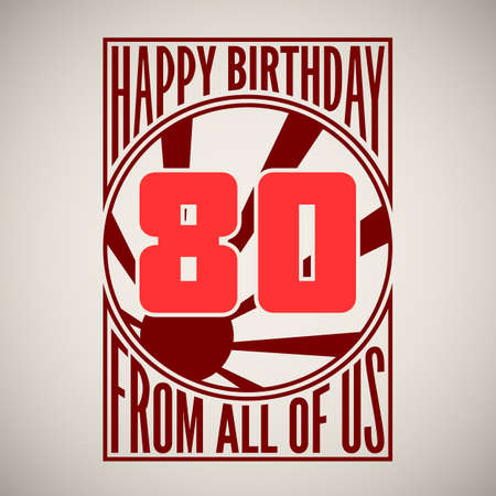 eighty: Retro poster. Birthday greeting, eighty years, vector banner. Illustration