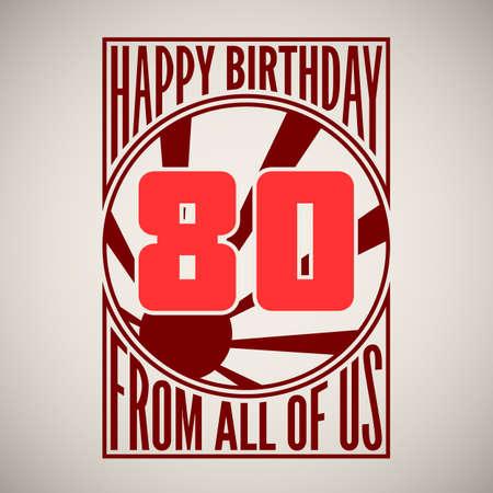 eighty: Retro poster. Birthday greeting, eighty years, vector banner. Illustration