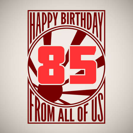 Retro poster. Birthday greeting, eighty-five years, banner. Vector