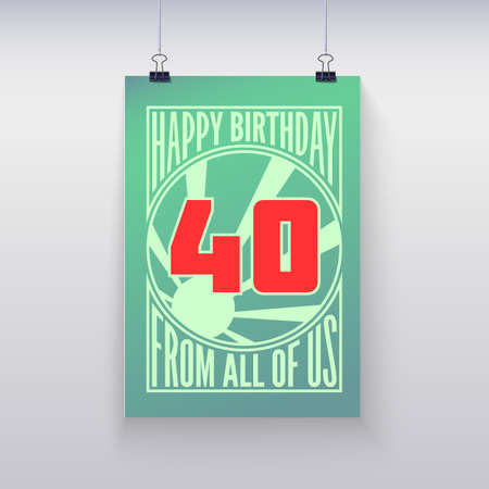 forty: Birthday greeting, forty years