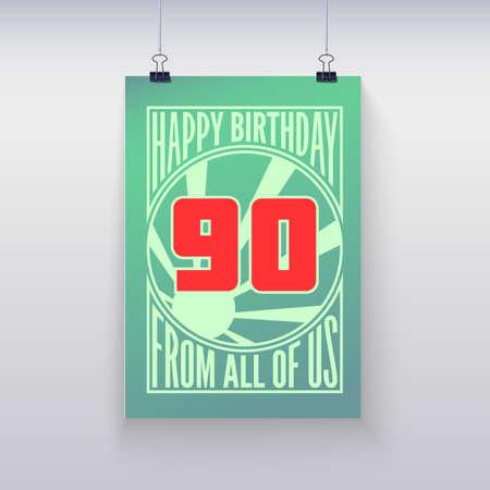 ninety: Birthday greeting, ninety years Illustration