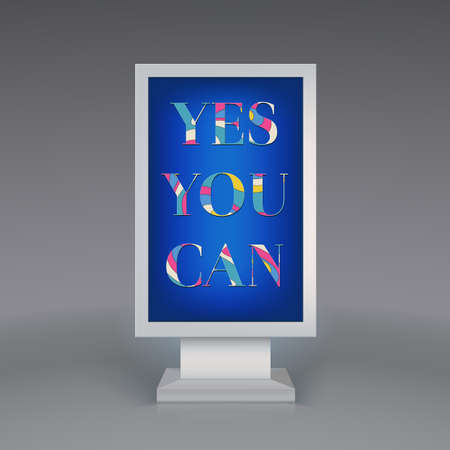 can yes you can: Advertising signboard with colored text Yes You Can