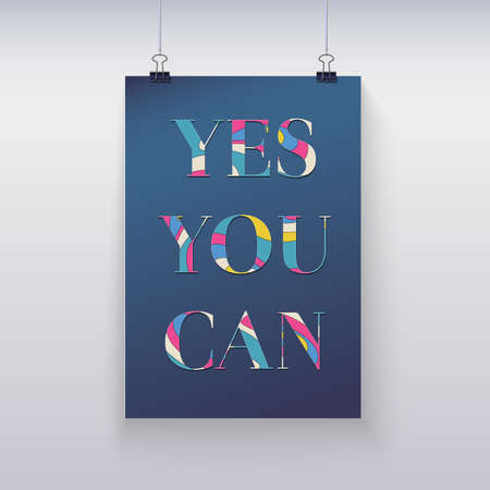 can yes you can: Poster hanging on the wall with text Yes, you can
