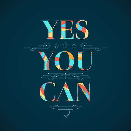 can yes you can: Motivational poster with text and pattern. Yes, you can Illustration