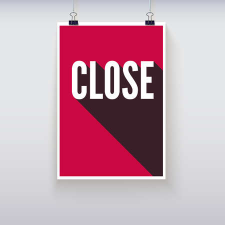 red  open: Close shopping door signs board. Vector illustration. Shopping sign board. Red open hanging poster