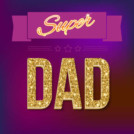 farther: Super dad inscription with glossy glitter, under the ribbon against the colored background. Super dad card with ribbon on colored background. Vector illustration. can use for farther day card.