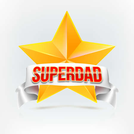 farther: Super dad badge with ribbon on white background. Glossy inscription Super dad over the white ribbon against the background of the yellow star. Vector illustration. can use for farther day card. Illustration