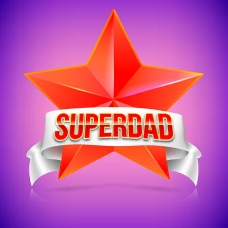 super dad: Super dad badge with ribbon on colored background. Glossy inscription Super dad over the white ribbon against the background of the red star. Vector illustration. can use for farther day card.