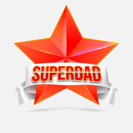 super dad: Super dad badge with ribbon on white background. Glossy inscription Super dad over the white ribbon against the background of the red star. Vector illustration. can use for farther day card.