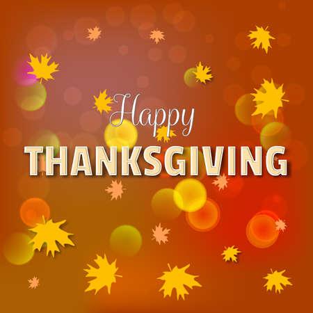 caes: tarjeta de felicitación del día de acción de gracias feliz, texto de letras con la caída de las hojas de arce de color amarillo, el efecto bokeh y brillante manchas de color para folleto, cartel y otro diseño.